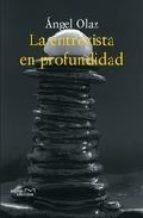 La entrevista en profundidad: justificación metodológica y guía de actuación práctica - Olaz Capitán, Ángel José.