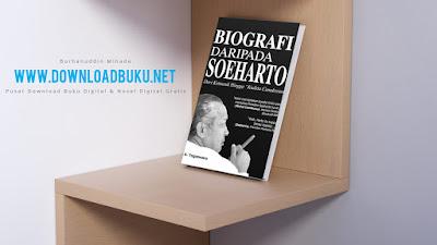 Novel Digital Indonesia Gratis Biografi Daripada Soeharto Karya A Biografi Daripada Soeharto - A. Yogaswara