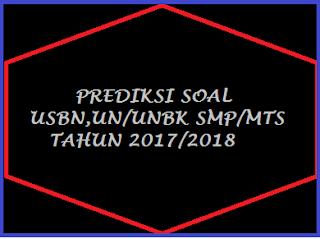 Kumpulan Soal USBN SMP/MTS Tahun 2018