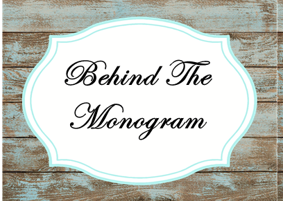 Behind The Monogram