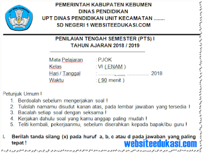 Soal PTS/ UTS PJOK Kelas 6 Semester 1 K13 Revisi 2018