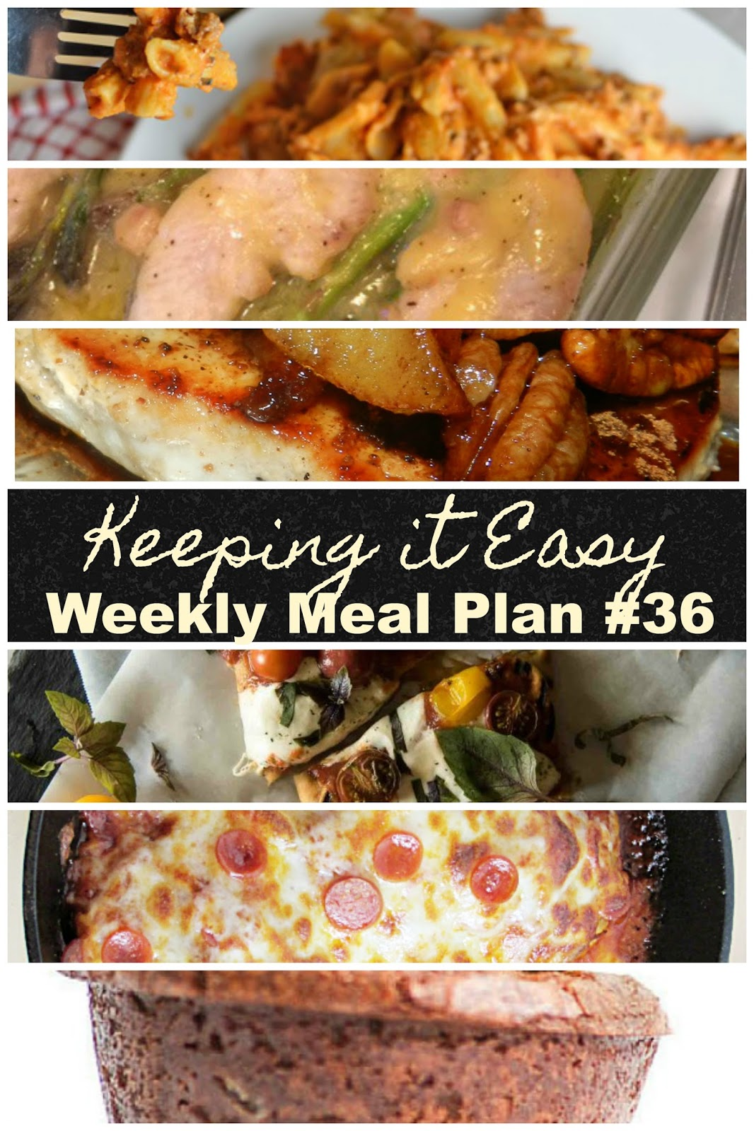 Easy Weekly Meal Plan #36 from My Fearless Kitchen. This week's meal plan includes Spinach & Tomato Veggie Omelet, Creamy Cheesy Baked Ziti, Chicken & Asparagus Casserole, Caramel Apple Pork Chops, Grilled Margherita Flatbread, Skillet Pizza Chicken, and Gooey S'More Brownie Cups.