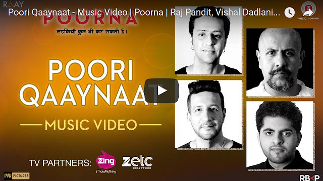 Poori Qaaynaat Song Lyrics Poorna | Raj Pandit, Vishal Dadlani