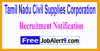 TNCSC Tamil Nadu Civil Supplies Corporation Recruitment Notification 2017 Last Date 21-06-2017