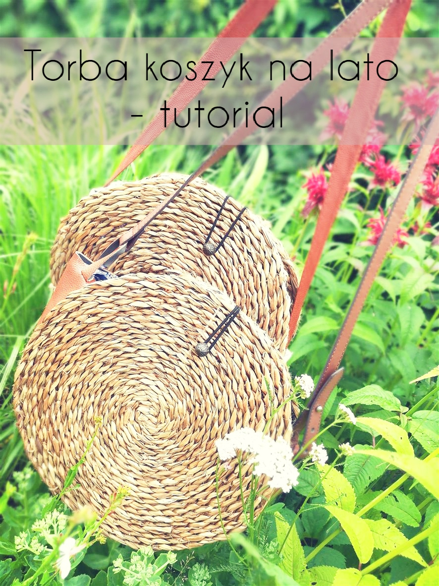 Torba koszyk na lato - tutorial