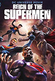 Reign of the Supermen | Animation Full Movie (2019) Web-Rip, After the death of Superman, several new people present themselves as possible successors.