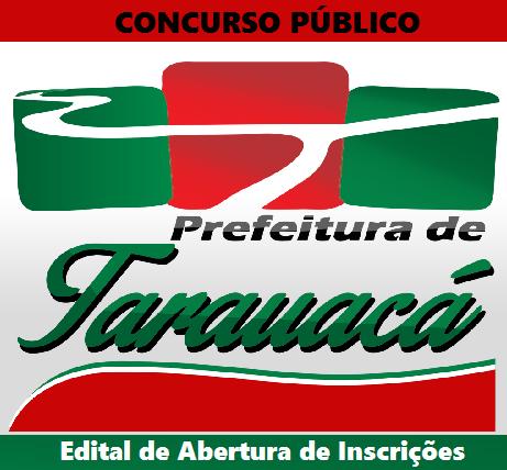 Prefeitura de Tarauacá abre concurso público para 132 vagas