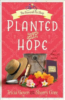 Planted with Hope Tricia Goyer & Sherry Gore