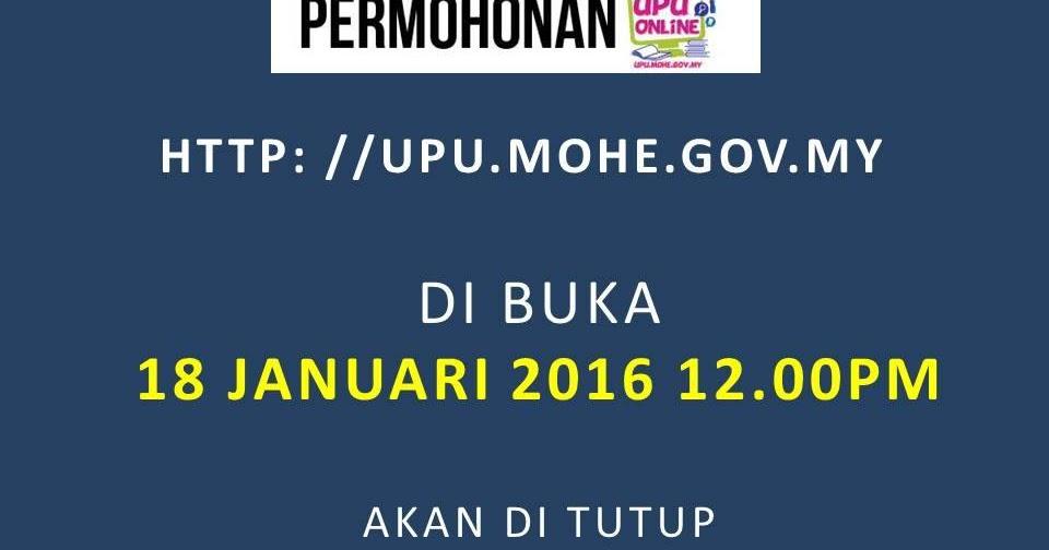 Ahmadfaizar Blog Iklan Permohonan Upu Online Sesi Akademik 2016 2017 Bagi Lepasan Spm Setaraf Dan Lepasan Stpm Setaraf