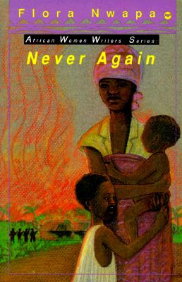 Never Again Flora Nwapa Biography & History (The First Nigerian Woman Writer And The First African Woman To Publish A Novel)