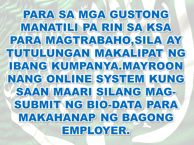 "STAY HERE, SAUDI ARABIA NEEDS FILIPINOS."" -LABOR MINISTER MUFREJ AL HAQABANI"