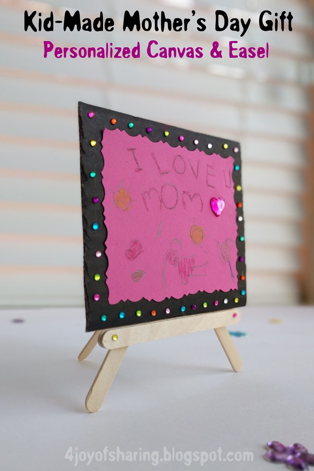 Kid Made Mother S Day Gift Personalized Canvas Easel Craft The Joy Of Sharing