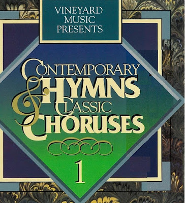 Vineyard Music-Contemporary Hymns & Classic Choruses 1-