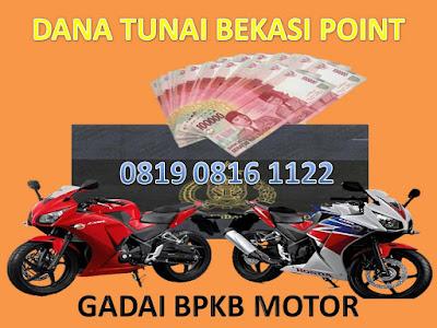 Dana Tunai Jaminan BPKB Motor Bekasi, Dana Tunai Jaminan BPKB Motor Bekasi Jawa Barat