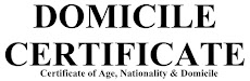 Domicile certificate - Certificate of Age, Nationality and Domicile