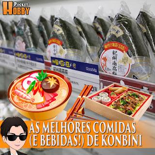 Pocket Hobby - www.pockethobby.com - As Melhores Comidas (e bebidas!) de Konbini no Japão