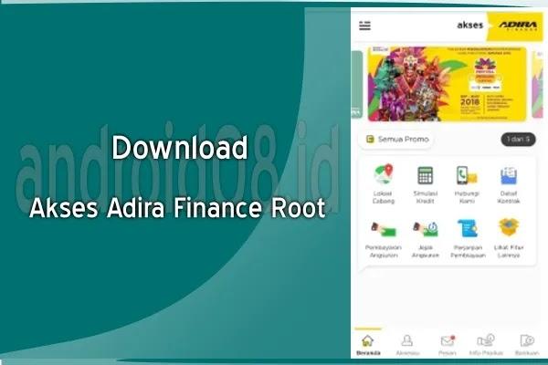 Download Akses Adira Finance Root Apk