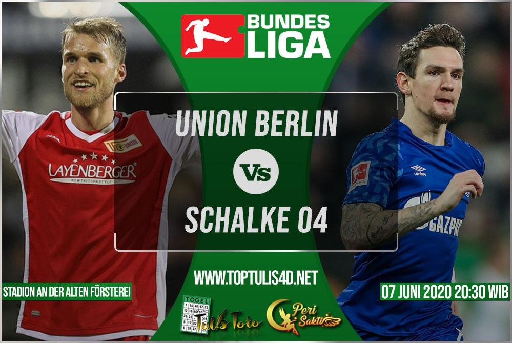 Prediksi Union Berlin vs Schalke 04 07 Juni 2020