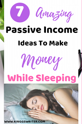 Click to know these passive income ideas to make money while sleeping. Passive income side hustles to make extra money. Know how to make passive income and make money from home #passiveincome #passiveincomeideas