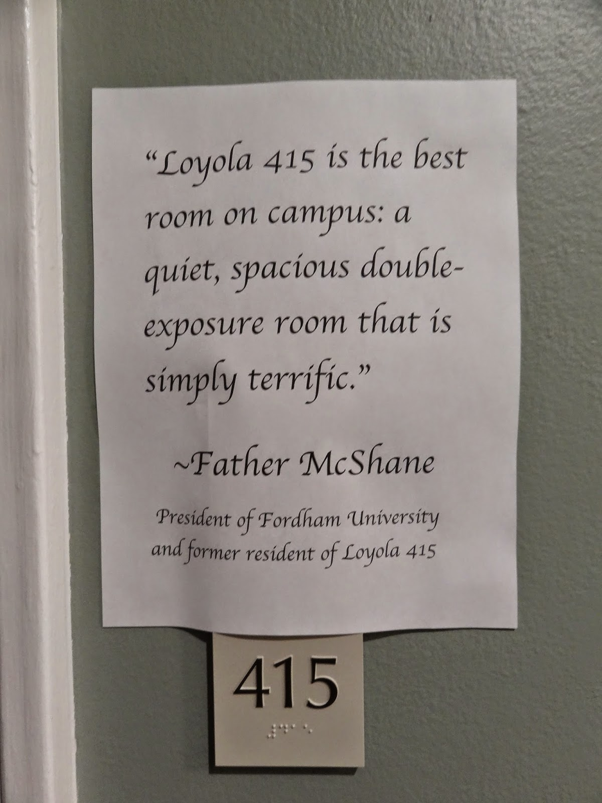 fordham notes but the three roommates got a little something extra room 415 the old quarters of fordham s president joseph m mcshane s j ldquo