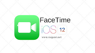 تحديث لتطبيق فايس تايم يمكن المستخدمين من إجراء مكالمات فيس تايم الجماعية على الآيفون و الآيباد
