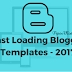 Best SEO Optimized Fast Loading Blogger Templates - 2017