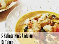 5 Kuliner Andalan di Tuban