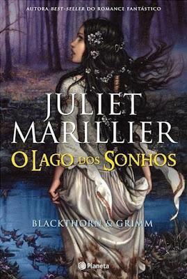 Resultado de imagem para o lago dos sonhos Juliet Marillier