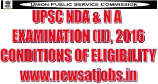 upsc+nda+and+na+examination+2016+eligibility+condition
