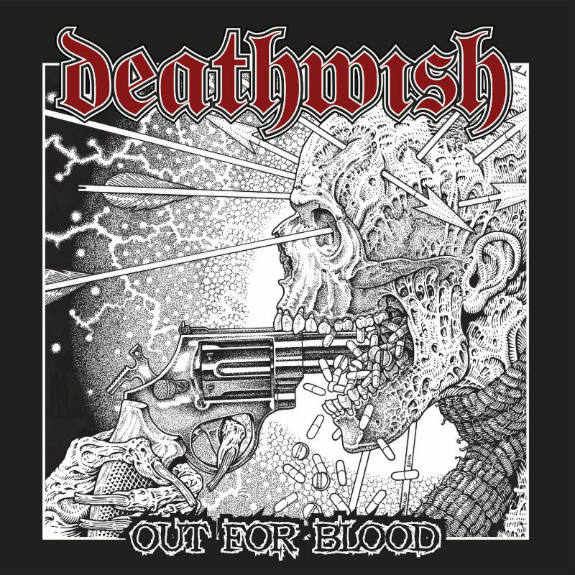 Deathwish - Out For Blood | Oi! Of America