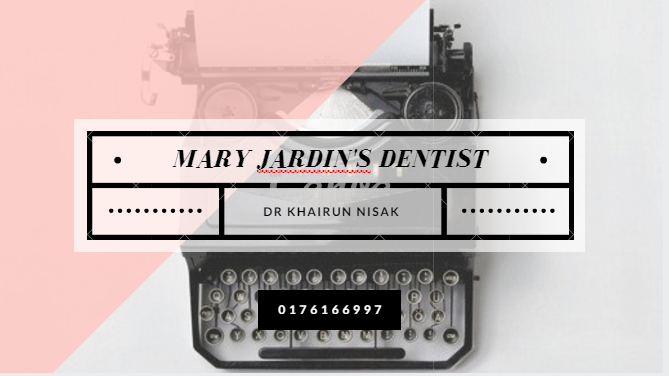 MARY JARDIN'S DENTIST