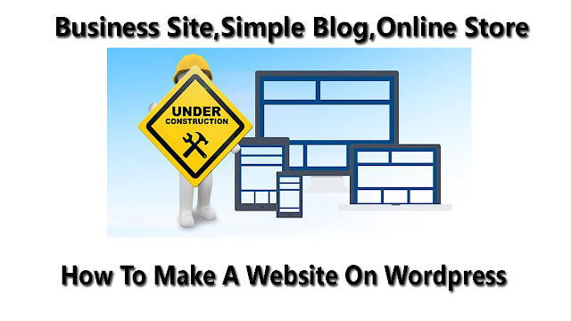 How-To-Make-A-Website-On-Wordpress