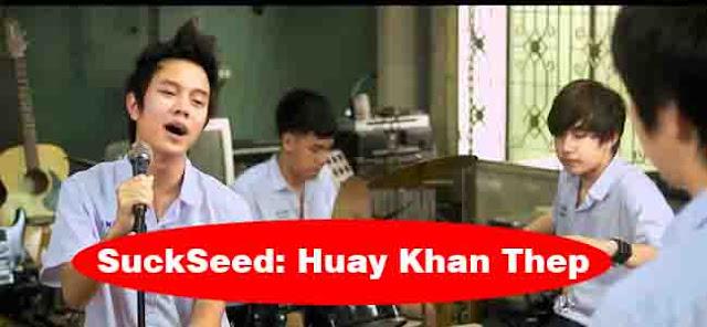 SuckSeed Huay Khan Thep (2011) film thailand terbaru romantis film thailand komedi film thailand