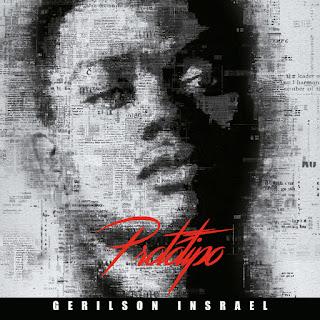 Gerilson Insrael - Protótipo [ALBUM] (2019)