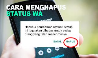 Berikut ini merupakan cara menghapus status wa yang dapat kamu ikuti tutorialnya supaya kamu bisa menghapus status yang terlanjur di buat.