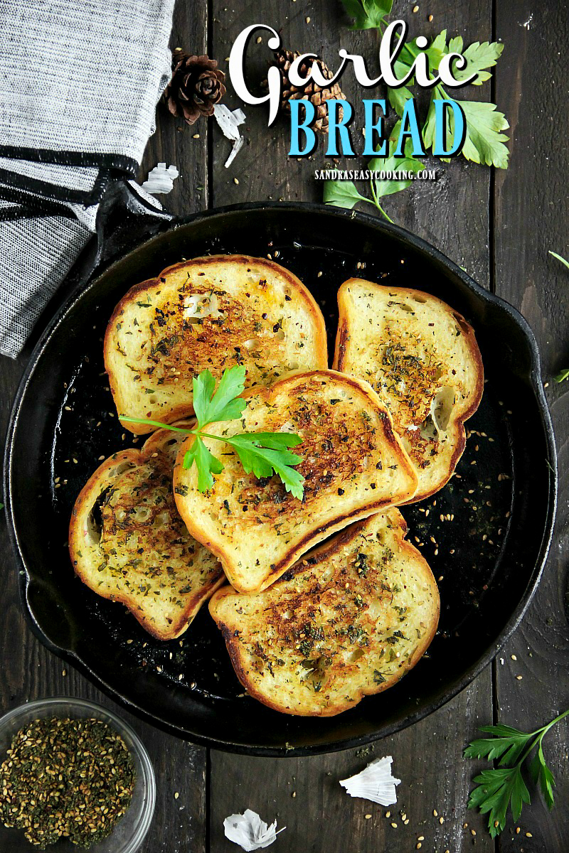 Skillet Toasted Garlic Bread