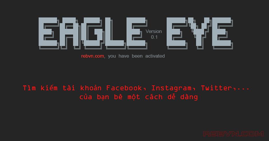 Eagle Eye : Công cụ tìm kiếm tài khoản Facebook, Instagram, Twitter