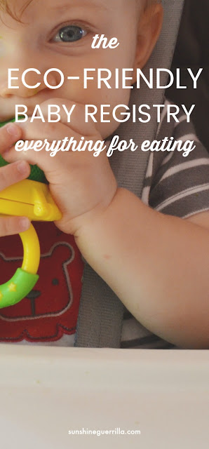 the eco-friendly baby registry everything for feeding and eating