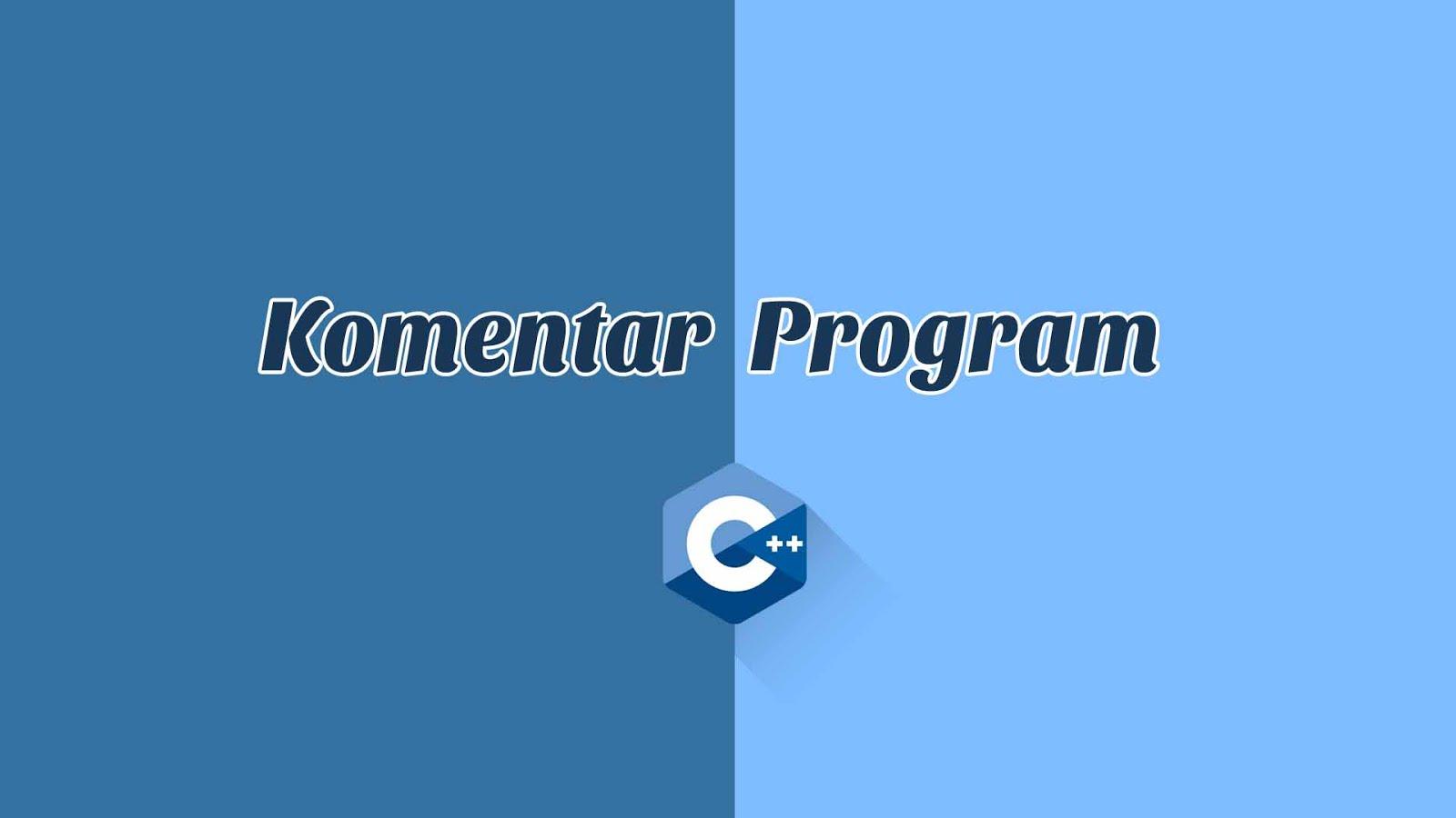 Penulisan Komentar dalam C++