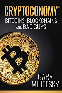 Cryptoconomy: Bitcoins, Blockchains & Bad Guy free kindle book promotion Gary Miliefsky