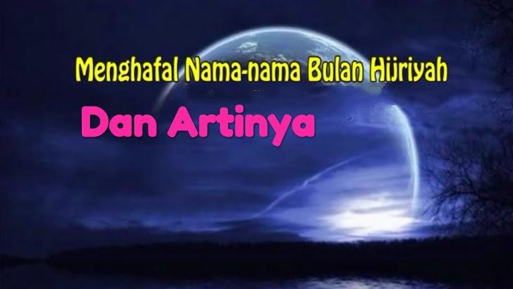Kumpulan Nama-Nama Bulan-Bulan Islam Dan Artinya