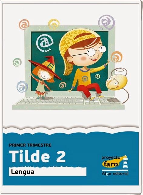 """Tilde 2"".  Actividades digitales de Lengua Española de 2º de Primaria."