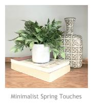 Minimalist Spring Touches