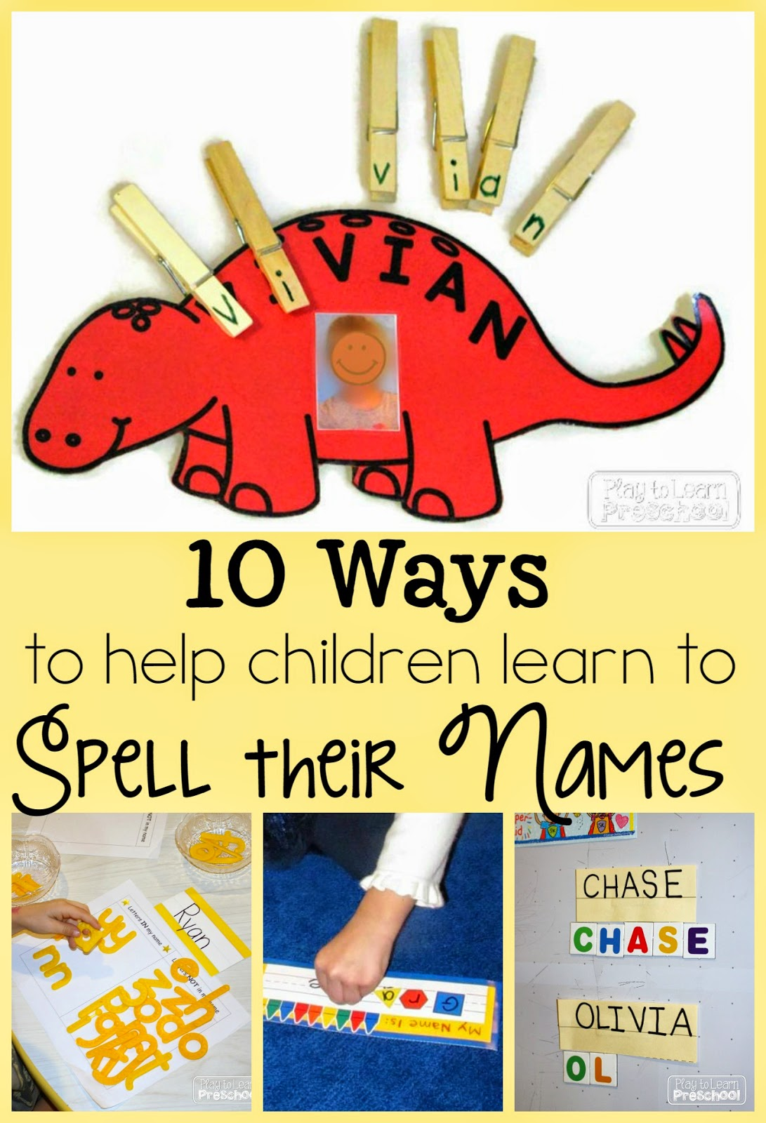 Play To Learn Preschool Spelling Our Names