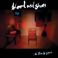 Blood Red Shoes - In Time To Voices