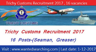 Trichy Customs Recruitment 2017