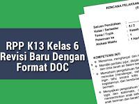 RPP K13 Kelas 6 Revisi Baru Dengan Format DOC