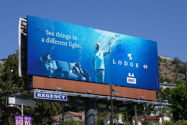 Lodge 49 series launch billboard