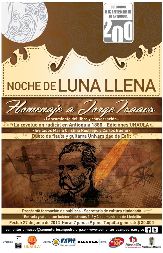 Red Iberoamericana de Cementerios Patrimoniales: Homenaje a Jorge Isaacs en la Noche de Luna Llena en el Cementerio Museo de San Pedro