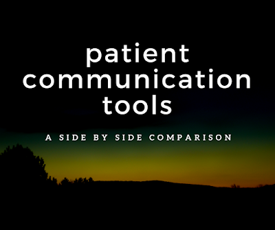 Patient Communication Tools: A Side-by-Side Comparison